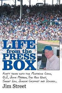 Life from the Press Box: Life from the Press Box: Forty Years wit 9781491745373