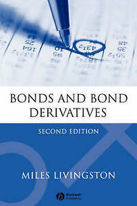 Bonds and Bond Derivatives by Miles Livingston (Paperback, 2004)