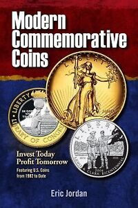 Modern-Commemorative-Coins-Invest-Today-Profit-Tomorrow-by-Bradley-Debbie