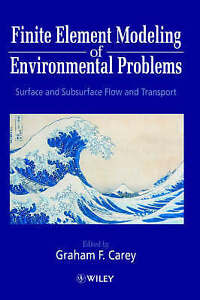 Finite Element Modeling of Environmental Problems, Graham F. Carey