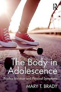 The Body in Adolescence, Mary Brady