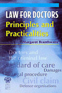 Law for Doctors: Principles and Practicalities, Branthwaite, M.A.
