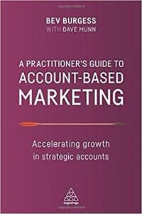 A Practitioners Guide to Account Based Marketing