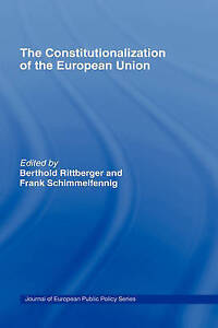 The Constitutionalization of the European Union (Journal of European Public Pol