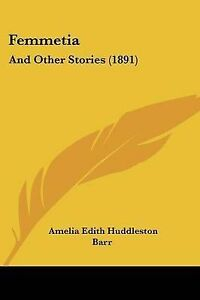 Femmetia-And-Other-Stories-1891-9781120195463-Paperback