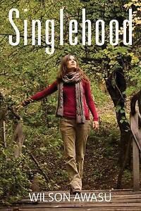 Singlehood, Awasu, Wilson, New Book