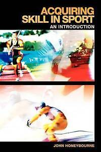 Acquiring Skill in Sport: An Introduction (Student Sport Studies)-ExLibrary