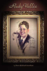 NEW Rudy Vallee by Doris Bickford-Swarthout