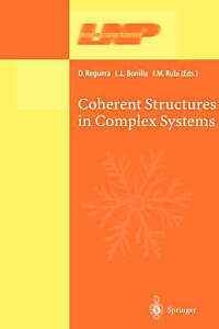 Coherent Structures in Complex Systems: Selected Papers of the XVII Sitges Confe