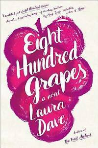 Eight Hundred Grapes: A Novel-ExLibrary