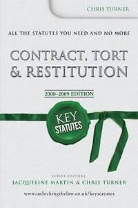 Key Statutes: Contract, Tort and Restitution, Turner, Chris, Used; Very Good Boo