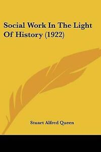 Social-Work-in-the-Light-of-History-1922-9781120866837-Paperback