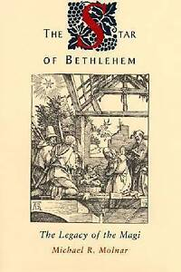 NEW The Star of Bethlehem: The Legacy of the Magi by Michael R. Molnar