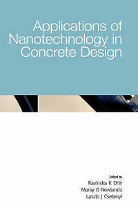 Application Of Nanotechnology In Concrete Design (6th International Congress of