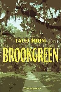 Tales from Brookgreen: Gardens, Folklore, Ghost Stories, and Gullah Folktales in