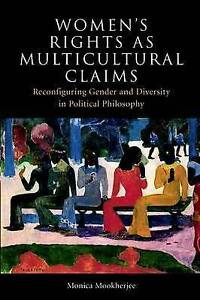 Mookherjee-Women`S Rights As Multicultural Claims  BOOK NEW