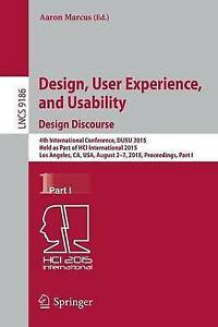 Design, User Experience, and Usability: Design Discourse: 4th International...