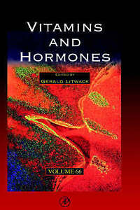 Vitamins and Hormones, Volume 62 by