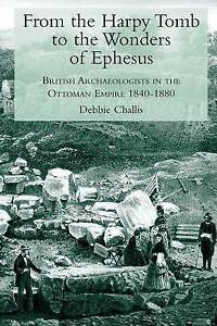 New-From-the-Harpy-Tomb-to-the-Wonders-of-Ephesus-British-Archaeologists-in-th