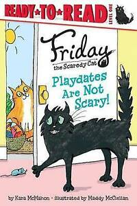 Playdates Are Not Scary! By McMahon, Kara -Hcover