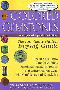 colored gemstones the antoinette matlins buying guide how