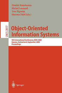 Object-Oriented Information Systems: 9th International Conference, OOIS 2003, Ge