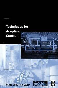 Techniques for Adaptive Control by Control Engineering Magazine