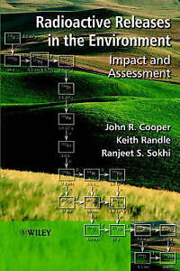 Radioactive Releases in the Environment, John R. Cooper