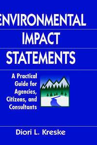 Environmental Impact Statements, Diori L. Kreske