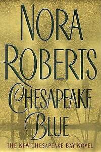 Chesapeake Blue (Quinn Brothers), Roberts, Nora, Very Good Book