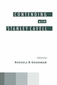 NEW Contending with Stanley Cavell