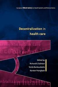 Decentralization in health care (European Observatory on Health Systems and Pol