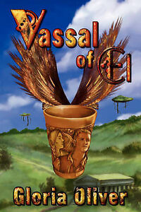 NEW Vassal of El by Gloria Oliver
