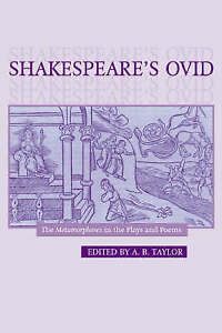 Shakespeare's Ovid: The Metamorphoses in the Plays and Poems, , Very Good condit