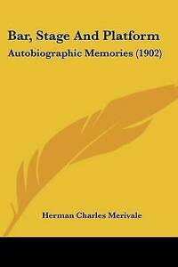 Bar-Stage-and-Platform-Autobiographic-Memories-1902-9781120264824-Paperback