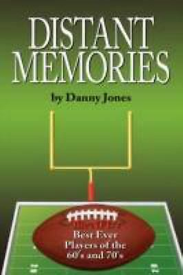 Distant Memories : The NFL's Best Ever Players of the 60's And
