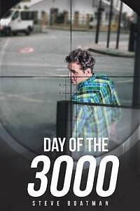 NEW Day of the 3000 by Steve Boatman