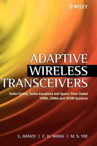 Adaptive Wireless Transceivers, Lajos L. Hanzo