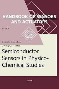 Semiconductor Sensors in Physico-Chemical Studies, Volume 4: Translated from Rus