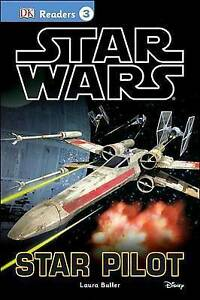 Star Wars: Star Pilot By Buller, Laura 9781465433879 -Hcover