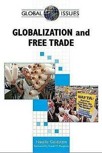 NEW Globalization and Free Trade (Global Issues) by Natalie Goldstein