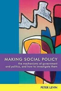Making Social Policy, Levin