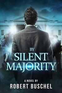 By-Silent-Majority-by-Robert-Buschel-2016-Hardcover