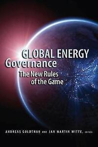 Very Good Global Energy Governance The New Rules of the Game  Book - Hereford, United Kingdom - Very Good Global Energy Governance The New Rules of the Game  Book - Hereford, United Kingdom