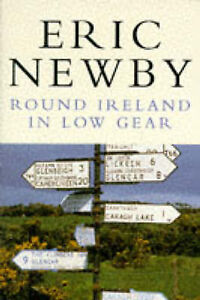 Round Ireland in Low Gear by Eric Newby (Paperback, 1988)