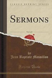 Sermons-Vol-1-of-2-Classic-Reprint-by-Massillon-Jean-Baptiste-Paperback