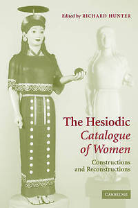 USED (VG) The Hesiodic Catalogue of Women: Constructions and Reconstructions