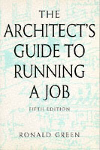 Architects Guide to Running a Job, Fifth Edition (Butterworth-ExLibrary