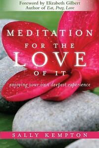 Meditation-for-the-Love-of-It-Enjoying-Your-Own-Deepest-Experience-by-Sally