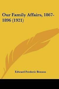 Our-Family-Affairs-1867-1896-1921-9781104148911-Paperback